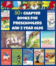 50+ Chapter Books for Preschoolers